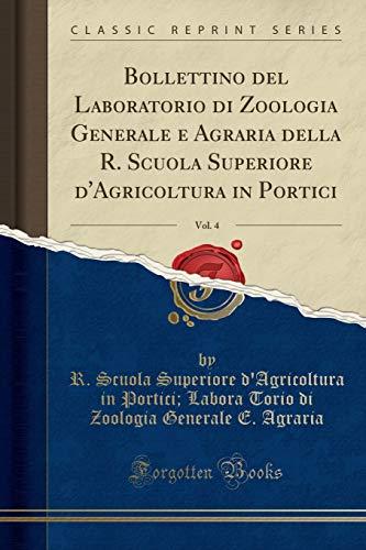 Bollettino del Laboratorio Di Zoologia Generale E: R Scuola Superiore