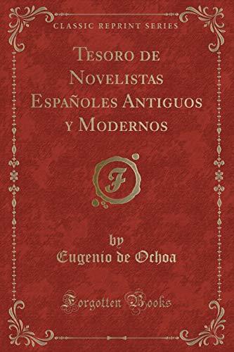 Tesoro de Novelistas Españoles Antiguos y Modernos: Eugenio de Ochoa