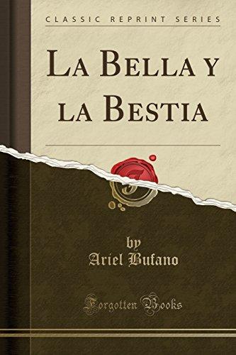 9781332399437: La Bella y la Bestia (Classic Reprint) (Spanish Edition)