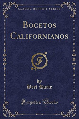 9781332400416: Bocetos Californianos (Classic Reprint)