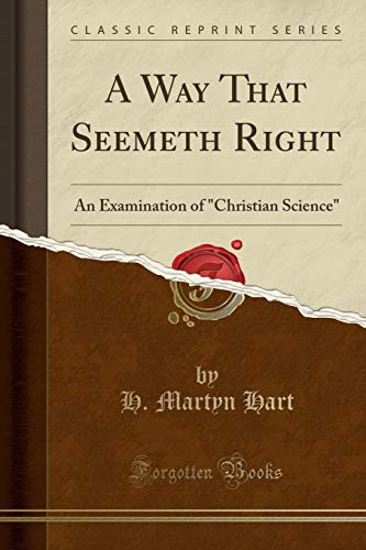 9781332402878: A Way That Seemeth Right: An Examination of