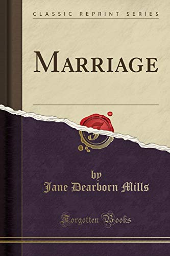 9781332420179: Marriage (Classic Reprint)