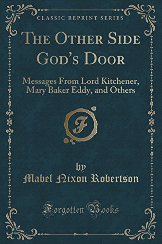 The Other Side God's Door: Messages from: Mabel Nixon Robertson