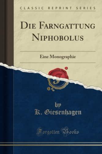 9781332439201: Die Farngattung Niphobolus: Eine Monographie (Classic Reprint) (German Edition)