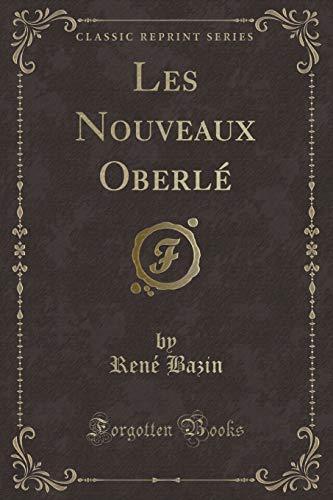 9781332441228: Les Nouveaux Oberlé (Classic Reprint) (French Edition)