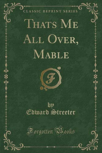 9781332447022: Thats Me All Over, Mable (Classic Reprint)