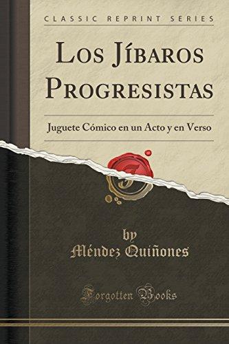 Los Jibaros Progresistas: Juguete Comico En Un: Méndez Quiñones