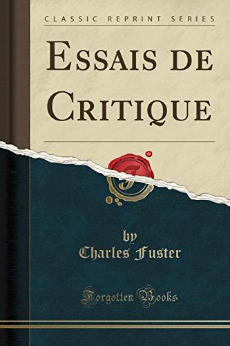 9781332482177: Essais de Critique (Classic Reprint)