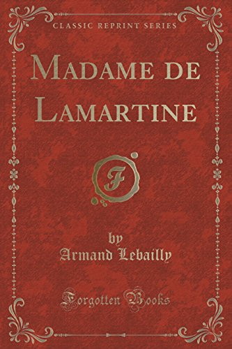 9781332483419: Madame de Lamartine (Classic Reprint) (French Edition)