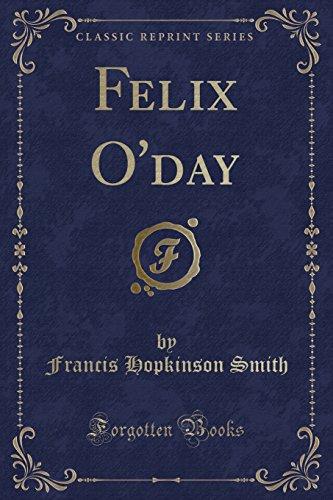9781332483983: Felix O'day (Classic Reprint)