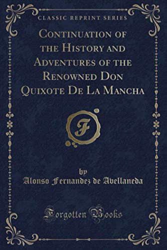 Continuation of the History and Adventures of: Alonso Fernandez De