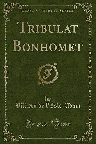 9781332510160: Tribulat Bonhomet (Classic Reprint)