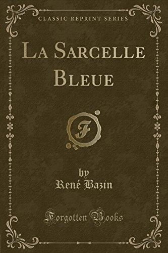 9781332510696: La Sarcelle Bleue (Classic Reprint)