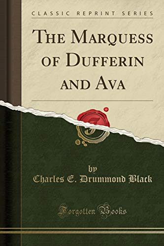 9781332514854: The Marquess of Dufferin and Ava (Classic Reprint)