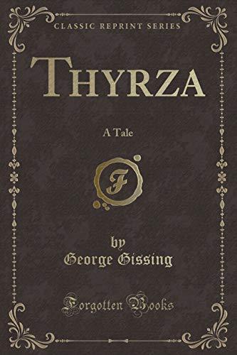 9781332516476: Thyrza: A Tale (Classic Reprint)