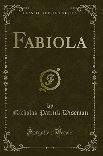 9781332519590: Fabiola (Classic Reprint)