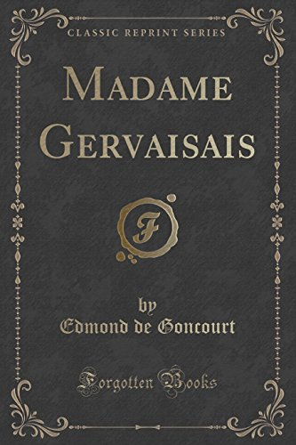 9781332549672: Madame Gervaisais (Classic Reprint) (French Edition)