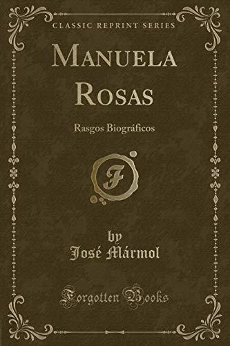 Manuela Rosas: Jose Marmol