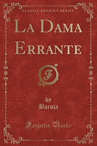 9781332566099: La Dama Errante (Classic Reprint)