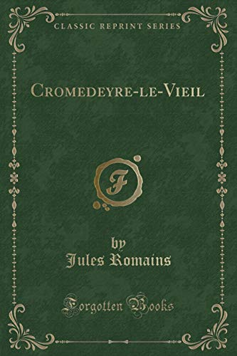 9781332580903: Cromedeyre-Le-Vieil (Classic Reprint) (French Edition)