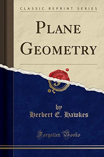 9781332596683: Plane Geometry (Classic Reprint)