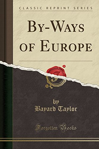 9781332597086: By-Ways of Europe (Classic Reprint)