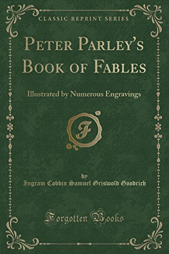 9781332602483: Peter Parley's Book of Fables: Illustrated by Numerous Engravings (Classic Reprint)