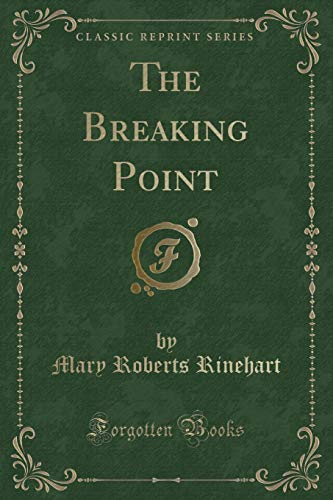 9781332609710: The Breaking Point (Classic Reprint)