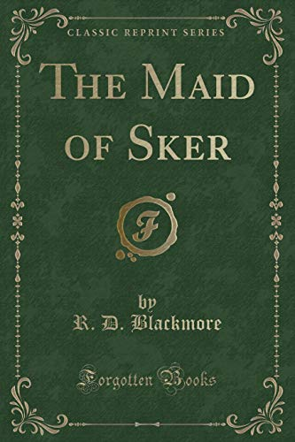 9781332612185: The Maid of Sker (Classic Reprint)