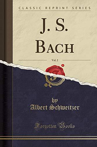 9781332615254: J. S. Bach, Vol. 2 (Classic Reprint) - 9781332615254
