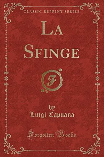 9781332686124: La Sfinge (Classic Reprint)
