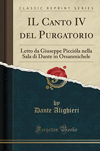 Il Canto IV del Purgatorio: Letto Da: Dante Alighieri