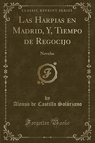 Las Harpias En Madrid, Y, Tiempo de: Alonso de Castillo