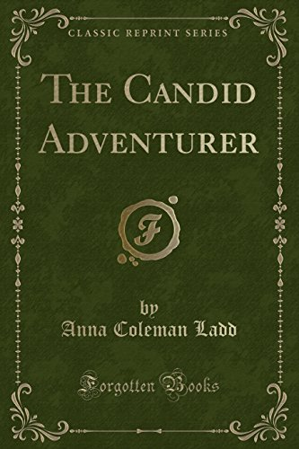 9781332724833: The Candid Adventurer (Classic Reprint)
