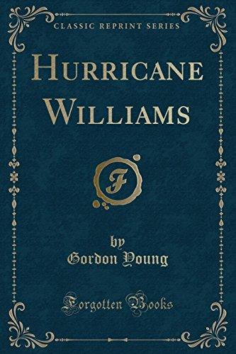 9781332727285: Hurricane Williams (Classic Reprint)