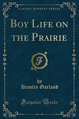 9781332731701: Boy Life on the Prairie (Classic Reprint)