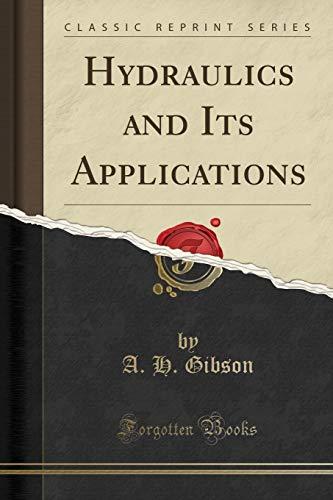 9781332737673: Hydraulics and Its Applications (Classic Reprint)