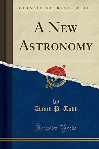 9781332765652: A New Astronomy (Classic Reprint)