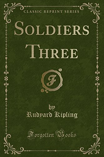 9781332789962: Soldiers Three (Classic Reprint)