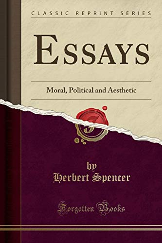 9781332790289: Essays: Moral, Political and Aesthetic (Classic Reprint)