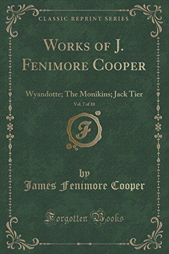 Works of J. Fenimore Cooper, Vol. 7: James Fenimore Cooper