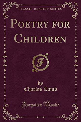 9781332807413: Poetry for Children (Classic Reprint)