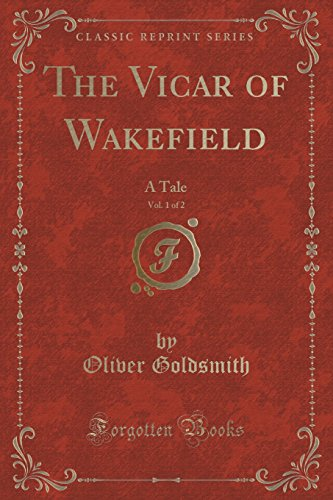 9781332811106: The Vicar of Wakefield, Vol. 1 of 2: A Tale (Classic Reprint)