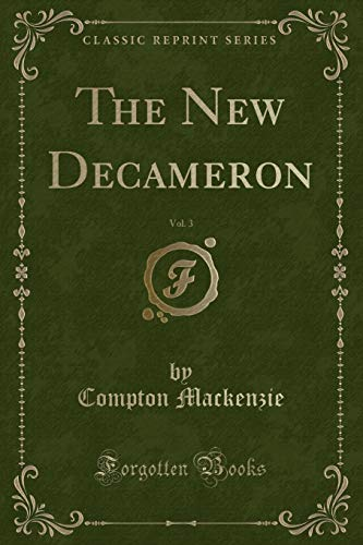 9781332842346: The New Decameron, Vol. 3 (Classic Reprint)