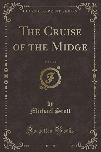 9781332843923: The Cruise of the Midge, Vol. 2 of 2 (Classic Reprint)