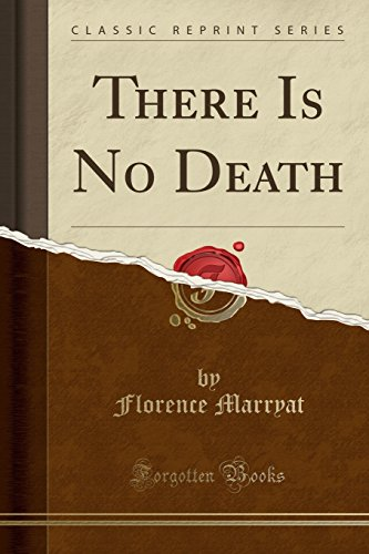 9781332847983: There Is No Death (Classic Reprint)