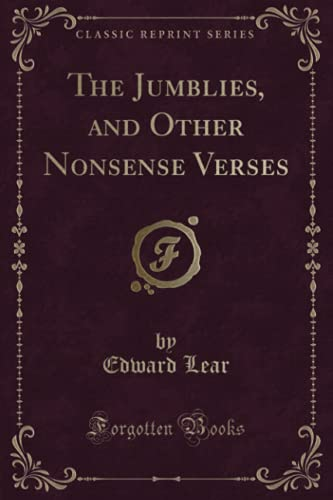 9781332873340: The Jumblies, and Other Nonsense Verses (Classic Reprint)