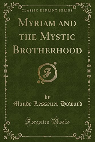 9781332900190: Myriam and the Mystic Brotherhood (Classic Reprint)