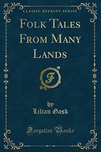9781332908677: Folk Tales From Many Lands (Classic Reprint)