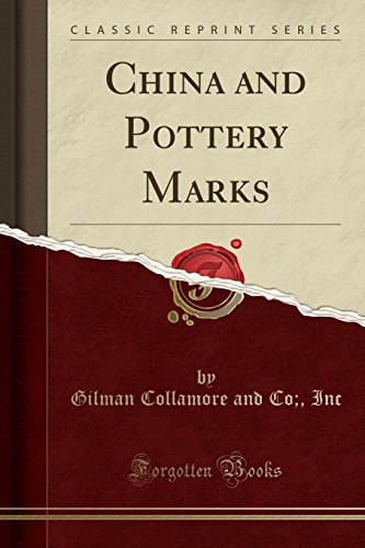 9781332912650: China and Pottery Marks (Classic Reprint)